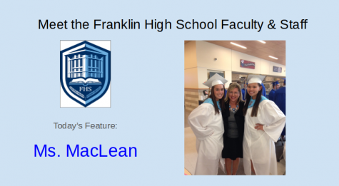 Meet Ms. MacLean- Featured FHS Faculty and Staff