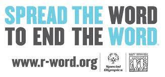 SPREAD THE WORD TO END THE RWORD FOR BEST BUDDIES