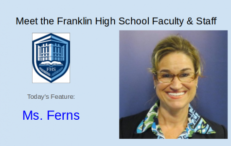 Meet Ms. Ferns- Featured FHS Faculty and Staff