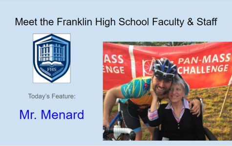 Meet Mr. Menard – Featured FHS Faculty & Staff