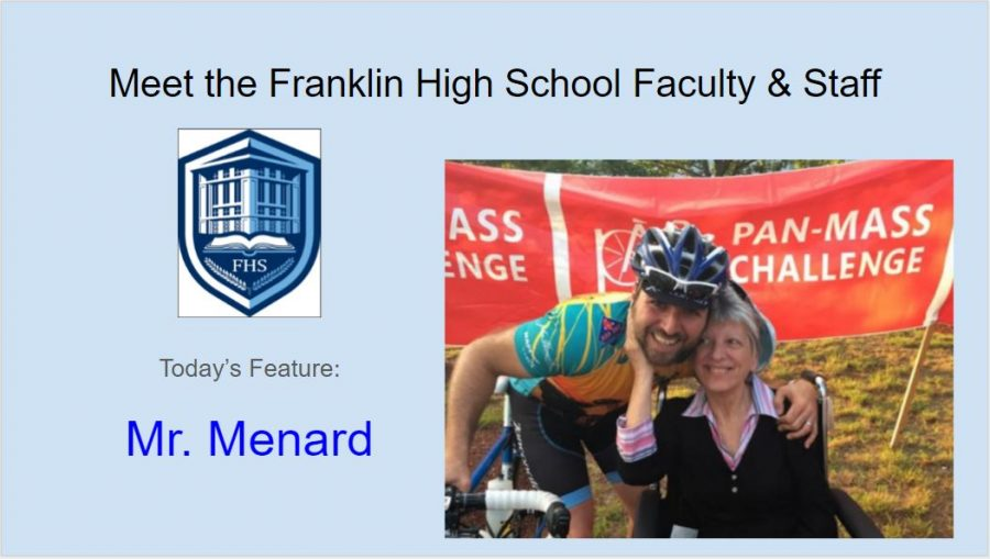 Meet Mr. Menard – Featured FHS Faculty & Staff