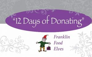 Source: Franklin Food Elves Change It Up!, Franklin Food Pantry, www.franklinfoodpantry.org/franklin-food-elves-change-it-up/ .